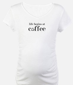 Life begins at coffee Shirt