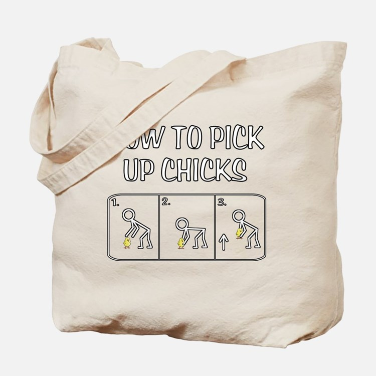 Pick Up Chicks Tote Bag
