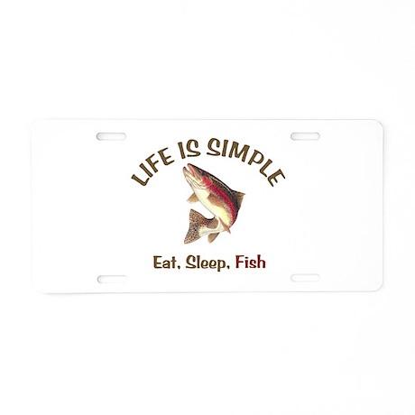 Life is Simple Aluminum License Plate