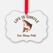 Life is Simple Ornament