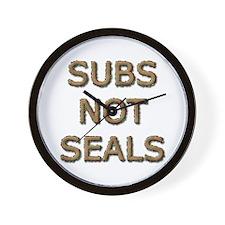Subs Not Seals Wall Clock