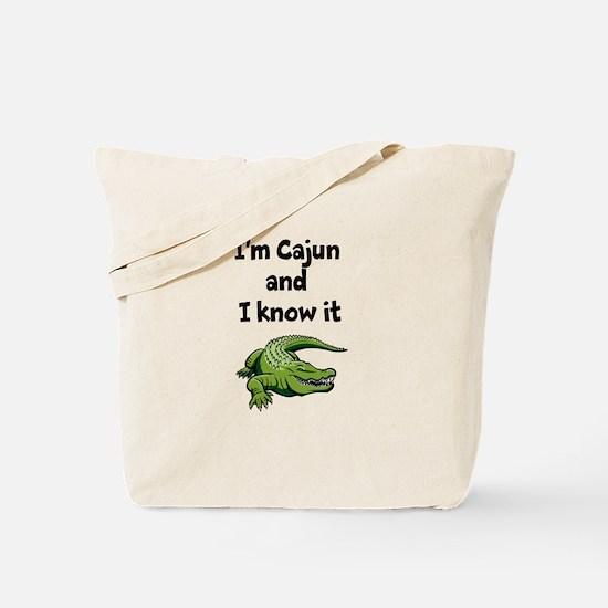 Im Cajun and I know it Tote Bag