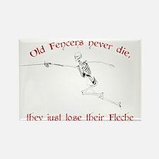 Old Fencers Never Die Rectangle Magnet