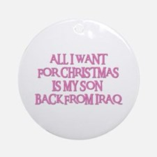 SON BACK FROM IRAQ Ornament (Round)