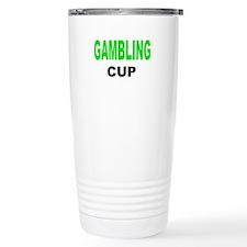 GAMBLING CUP.png Travel Mug