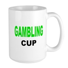 GAMBLING CUP.png Mug