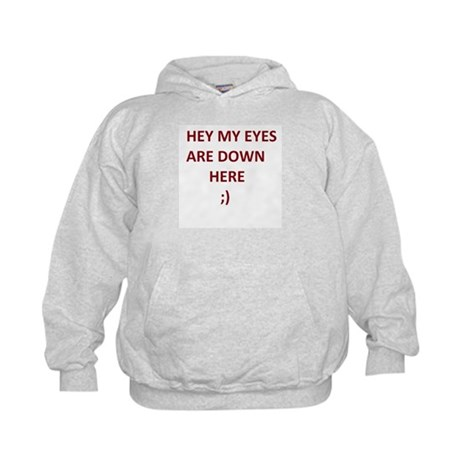 My Eyes Are Down Here Kids Hoodie