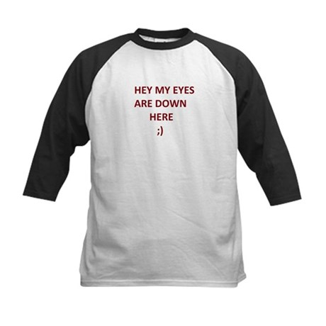 My Eyes Are Down Here Kids Baseball Jersey