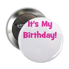 It's My Birthday! Pink Button
