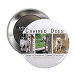 3 Chained Dogs: Longing to be Button