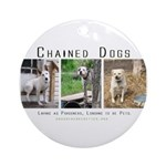 3 Chained Dogs: Longing to be Ornament (Round)