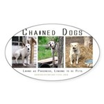 3 Chained Dogs: Longing to be Oval Sticker