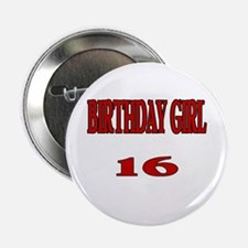 Birthday Girl 16 Button