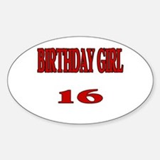 Birthday Girl 16 Oval Decal