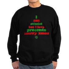 Atheists Love Presents Sweatshirt