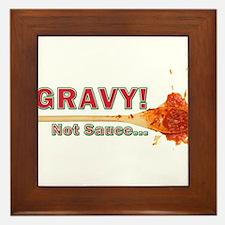 Splattered Gravy Not Sauce Framed Tile
