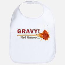 Splattered Gravy Not Sauce Bib