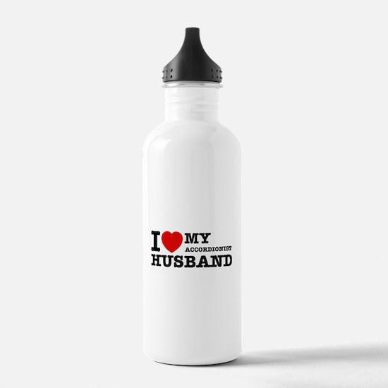 I love my Accordionists husband Water Bottle