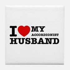 I love my Accordionists husband Tile Coaster