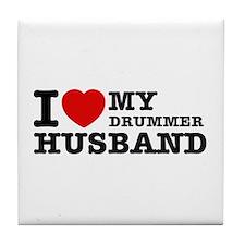I love my Drummer husband Tile Coaster