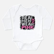 Real Men Wear Pink 1 Long Sleeve Infant Bodysuit