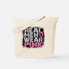 Real Men Wear Pink 1 Tote Bag