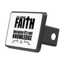 Faith Is Not Knowledge Hitch Cover