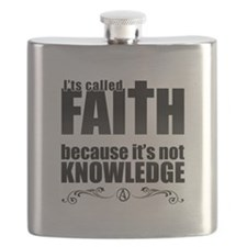 Faith Is Not Knowledge Flask