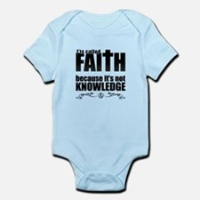 Faith Is Not Knowledge Infant Bodysuit