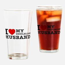 I love my Ukulelist husband Drinking Glass