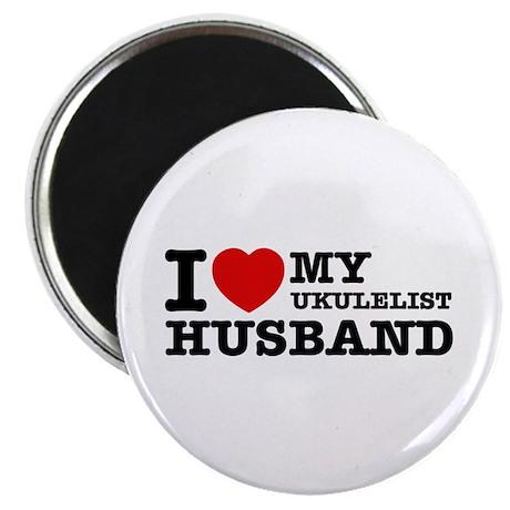 I love my Ukulelist husband Magnet