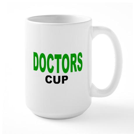 DOCTORS CUP .png Large Mug