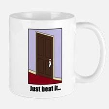 Just Beat It... Coffee Mug