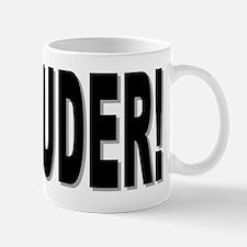 LOUDER! Mug