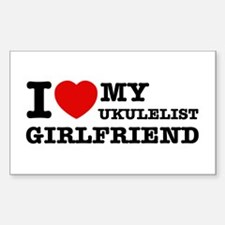 I love my Ukulelist girlfriend Decal