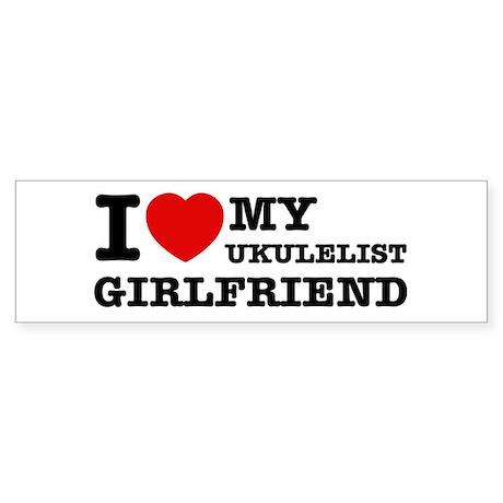 I love my Ukulelist girlfriend Sticker (Bumper)