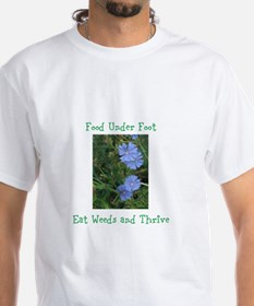 Food Under Foot Eat Weeds Chicory Shirt