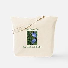 Food Under Foot Eat Weeds Chicory Tote Bag