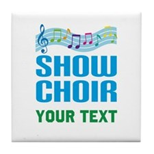 Personalized Show Choir Tile Coaster