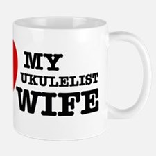 I love my Ukulelist wife Mug