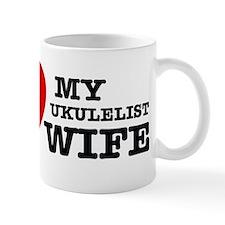 I love my Ukulelist wife Mug