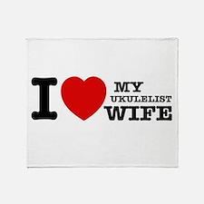 I love my Ukulelist wife Throw Blanket