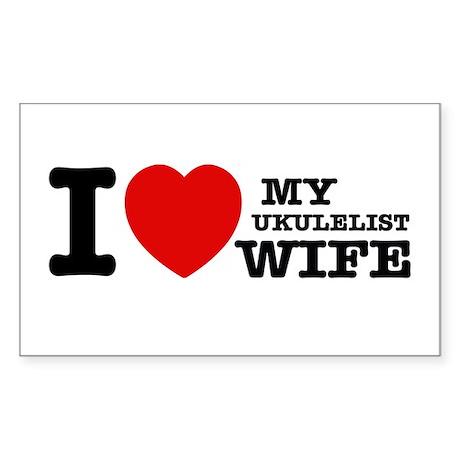 I love my Ukulelist wife Sticker (Rectangle)