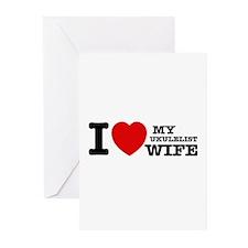 I love my Ukulelist wife Greeting Cards (Pk of 10)