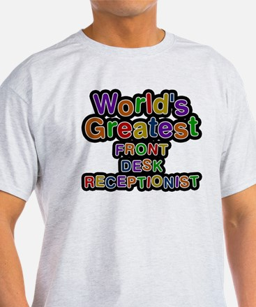 Worlds Greatest FRONT DESK RECEPTIONIST T-Shirt