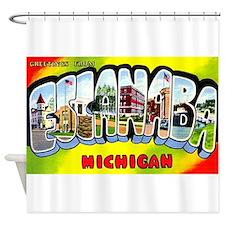 Escanaba Michigan Greetings Shower Curtain