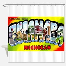 Escanaba Michigan Greetings Shower Curtain
