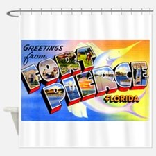 Fort Pierce Florida Greetings Shower Curtain