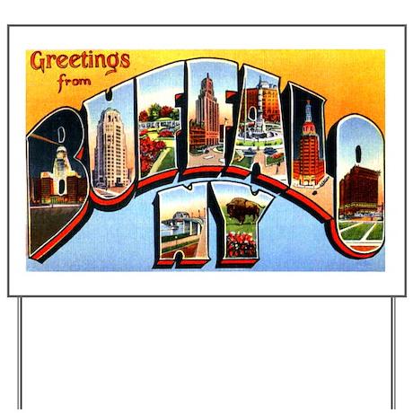 Buffalo New York Greetings Yard Sign