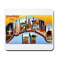 Buffalo New York Greetings Mousepad